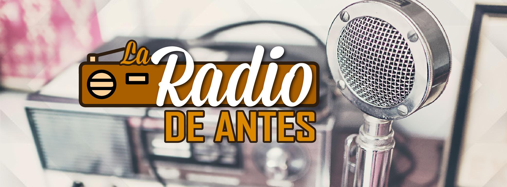 La radio de antes